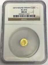 1874 California Fractional Gold BG-876 25c NGC MS 65