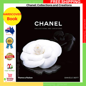 Chanel: Collections And Creations | HARDCOVER BOOK | BRAND NEW FREE SHIPPING AU