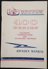 Cessna 400 Series Electronic Com and Nav Equipment 1971 Owner's Manual