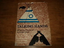 Talking Hands,HOW TO USE INDIAN SIGN LANGUAGE,BY ALINE AMON,1968 HARDBACK