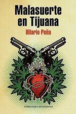 Malasuerte en Tijuana (Spanish Edition)