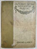 Outlines Of The History Of Painting Antique Book 1906 Edmund Von Mach (O) AS IS
