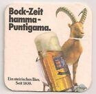 """Puntigamer Bier - alter Bierdeckel """"Bock-Zeit hamma"""""""