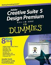 Adobe Creative Suite 5 Design Premium All-In-One for Dummies by Smith, Jennifer