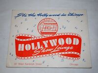 Souvenir Photo:HOLLYWOOD SHOW LOUNGE 87 WEST RANDOLPH STREET CHICAGO 1940'S