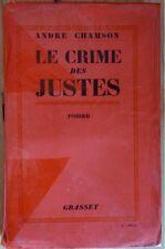 CHAMSON André - Le crime des justes