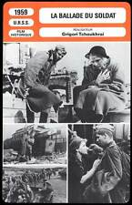 LA BALLADE DU SOLDAT - V.Ivashov (Fiche Cinéma) 1959 - Ballad of a Soldier