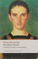 The Major Works (Oxford World's Classics) by Browning, Robert Paperback Book The