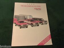 MINT 1990 GMC TRUCK TRAILERING GUIDE SALES BROCHURE NEW ORIGINAL  (BOX 367)