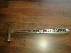 GENUINE ANTIQUE VINTAGE RARE LARGE SIZE CWS CRUMPSALL SHOP PURE TOFFEE HAMMER