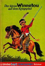 *g- Der kleine WINNETOU auf dem Kriegspfad - Wolf-Dieter v.TIPPELSKIRCH HC (1972