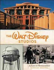 THE WALT DISNEY STUDIOS A Lot To Remember 1ST EDITION Book HARDCOVER oop SIGNED!