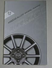 "MAZDA 2011 ALLOY WHEEL RANGE CAR BROCHURE. 2 3 5 6 MX5 MX-5 CX-7 15"" 16"" 17"" ETC"