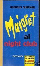 GEORGES .SIMENON-TELATO- ROMANZI  # 176 - MAIGRET AL NIGHT CLUB-1962