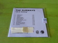 THE SUBWAYS - ALL OR NOTHING !!!!!!!!!!!!!!!!!!!!! RARE CD PROMO
