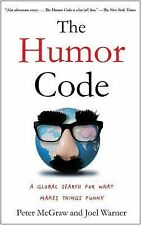 The Humor Code : A Global Search for What Makes Things Funny by Peter McGraw...