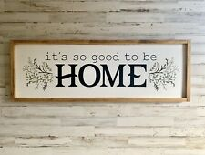 It's So Good To Be Home Wood Sign | Farmhouse Style Decor | Entryway Art