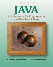 Java: A Framework for Programming and Problem Solving Lambert, Kenneth, Osborne