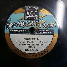 78 rpm SYMPHONY ORCHESTRA BERLIN martha overture BROADCAST 5244
