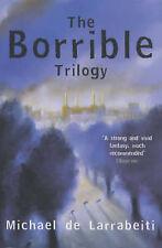 """The Borrible Trilogy: """"The Borribles"""", """"The Borribles Go for Broke"""", """"Across th"""