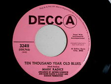 MARK RADICE~TEN THOUSAND YEAR OLD BLUES~VG++~STEVEN TYLER~DECCA~ ROCK  45