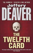 The Twelfth Card, Jeffery Deaver | Paperback Book | Acceptable | 9780340734582