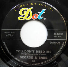 GEORGE & BABS 45 You Don't Need Me / Come On Home VG++ Mod Beat POP Dot e1656