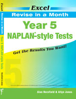 Excel Naplan - Style Tests Year 5 Revise in a Month -  New Edition