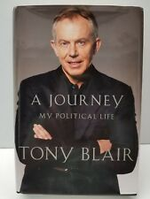A Journey My Political Life SIGNED By Tony Blair Hard Cover