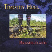 Timothy Hull 'Brambleland' CD (1999) Celtic Americana