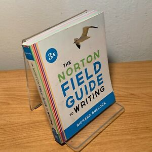 Norton Field Guide to Writing 3rd Edition by Richard Bullock (2013, Paperback)