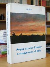 Acqua azzurra d'Isonzo e sangue rosso d'Italia - Eno Pascoli 1982 Gorizia