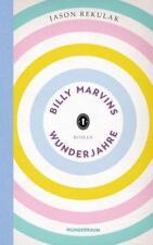 Billy Marvins Wunderjahre von Jason Rekulak (2018, Gebundene Ausgabe)