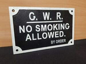 ** VINTAGE STYLE ** CAST IRON RAILWAY SIGN NO SMOKING ALLOWED BY ORDER !