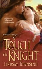 BUY 2 GET 1 FREE To Touch the Knight by Lindsay Townsend (2011, Paperback)