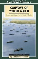 Convoys of World War II: Dangerous Missions on the North Atlantic (Ama-ExLibrary