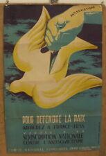 """AFFICHE ancienne POLITIQUE : """"Pour Défendre la Paix..."""" Circa 1950"""