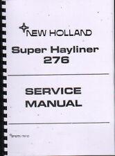 "New Holland ""Super Hayliner 276"" Baler Service Manual Book"