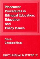 Placement Procedures in Bilingual Education: Education and Policy Issues (Multil