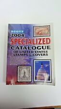 Scott Specialized Catalogue of United States Stamps & Covers 2004