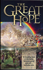 The Great Hope - A Revealing Look at the Battle between Good and Evil - and Who