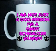 Giant Schnauzer Printed Mug - I'M NOT JUST A DOG PERSON MUMMY - Gift Present