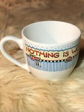 Mary Engelbreit Nothing Is Worth More Than Today Tea Cup, Taiwan, No Chips, Euc