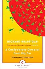 A Confederate General From Big Sur (Canons) by Richard Brautigan   Paperback Boo