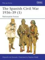 Men at Arms: The Spanish Civil War 1936-39 (1) Nationalist Forces 9781782007821