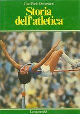 """GIAN PAOLO ORMEZZANO: """"STORIA DELL'ATLETICA"""" _ LONGANESI _ BERRUTI _ 1980 sport"""