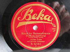78rpm JULIAN FUHS - Roses for Remembrance / Tell me tonight - RARE BEKA B 6218