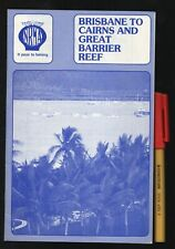 Vintage NRMA BRISBANE to CAIRNS 20 page Handbook (NOT a map)  (mainly 6-digit ph