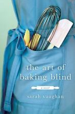 The Art of Baking Blind: A Novel-ExLibrary