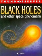 Young Observer: Black Holes by Claude Steele and Philip Steele (1995, Paperback)